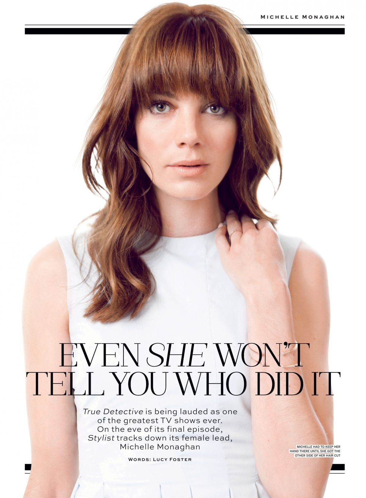 MICHELLE MONAGHAN in Stylist Magazine, April 9th 2014 Issue