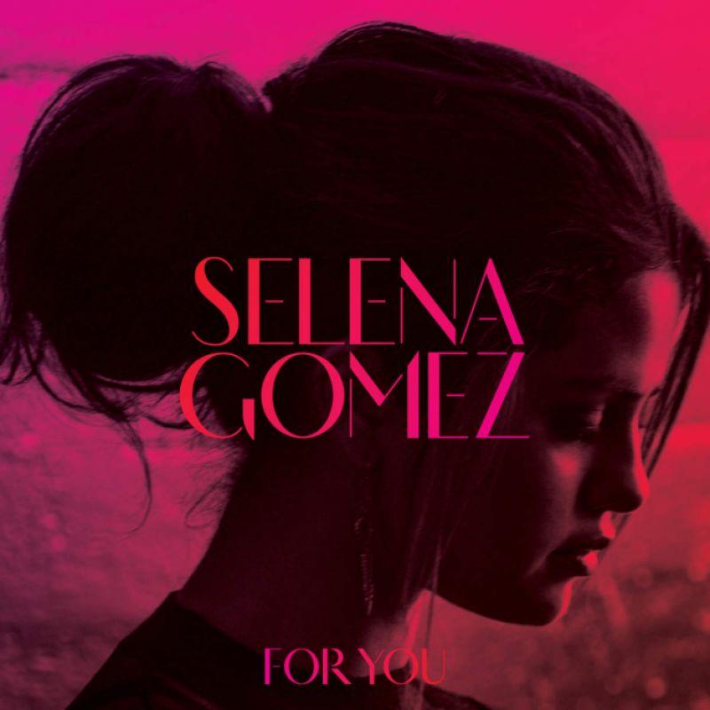 SELENA GOMEZ - For You Album Cover