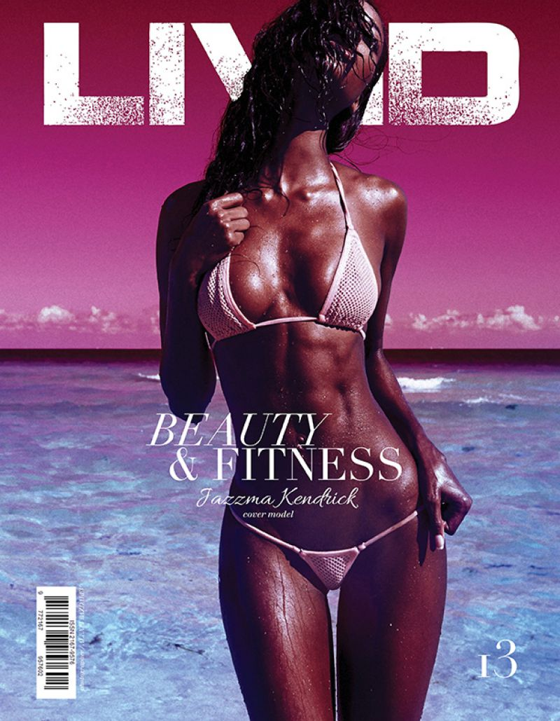 JAZZMA KENDRICK in Livid Magazine Beauty & Fitness Issue #13