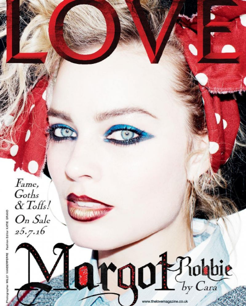 MARGOT ROBBIE on the Cover of Love Magazine, July 2016