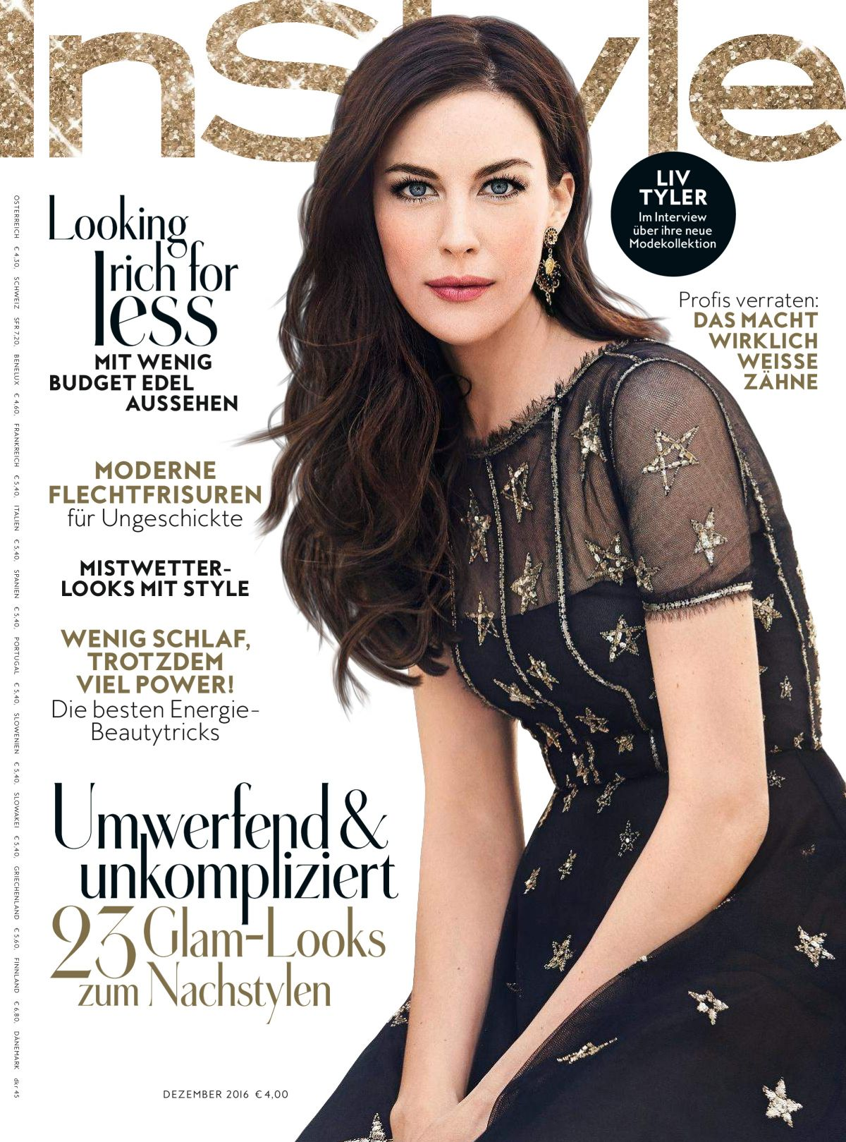 LIV TYLER in Instyle Magazine, Germany December 2016 Issue