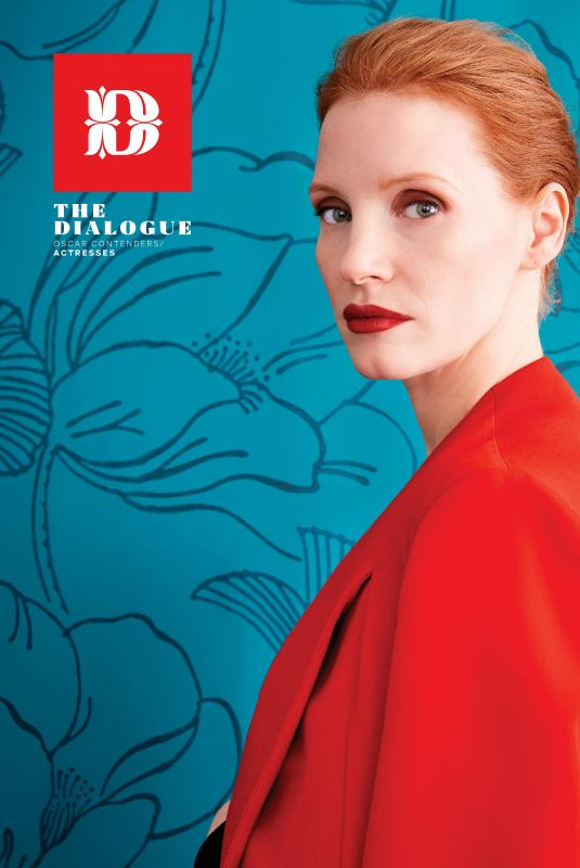 JESSICA CHASTAIN in Deadline Magazine, Oscar Preview: Actresses Issue, November 2017
