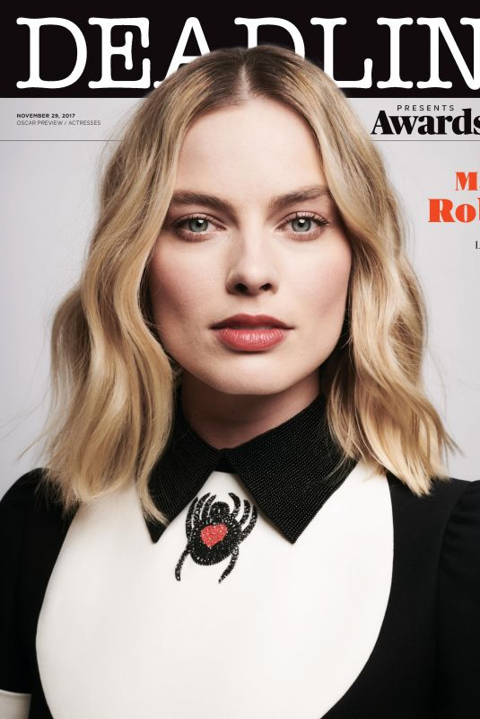 MARGOT ROBBIE in Deadline Magazine, Oscar Preview: Actresses Issue, November 2017