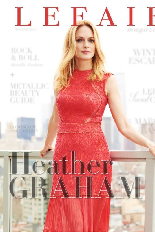 HEATHER GRAHAM for Lefair Magazine, Winter 2017