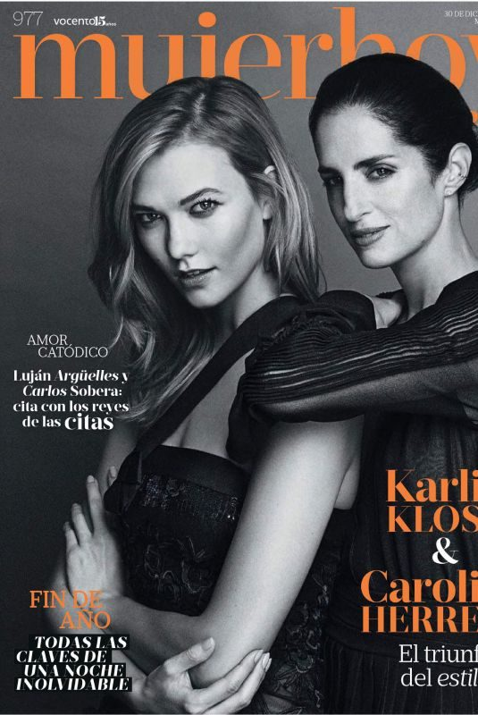 KARLIE KLOSS and CAROLINA HERRERA in Mujer Hoy Magazine, December 2017 Issue