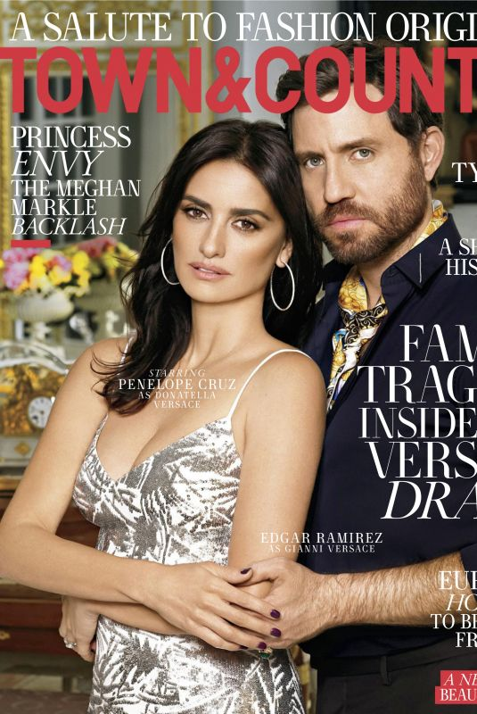 PENELOPE CRUZ and Edgar Ramirez in Town & Country Magazine, March 2018 Issue