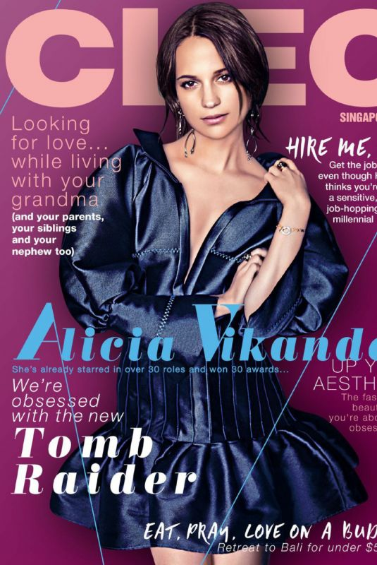 ALICIA VIKANDER in Cleo Magazine, Singapore March 2018 Issue