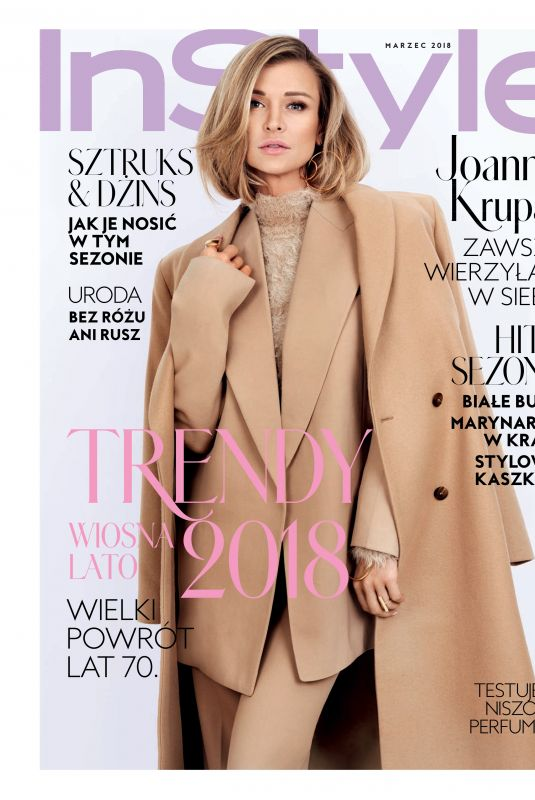 JOANNA KRUPA in Instyle Magazine, Poland March 2018 Issue