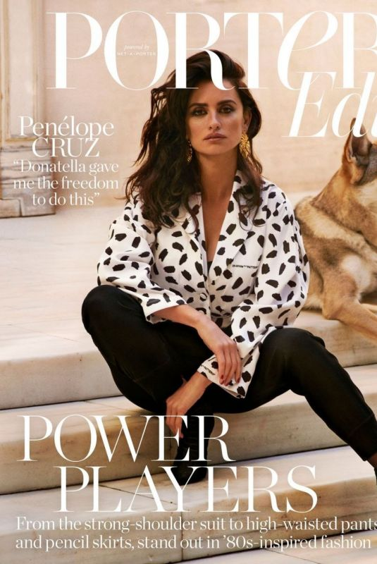 PENELOPE CRUZ in Porter Edit Magazine, February 2018