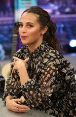 ALICIA VIKANDER at El Hormiguero TV Show in Madrid 03/15/2018