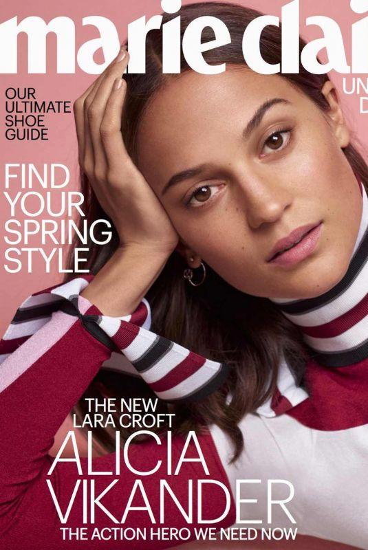 ALICIA VIKANDER in Marie Claire Magazine, April 2018