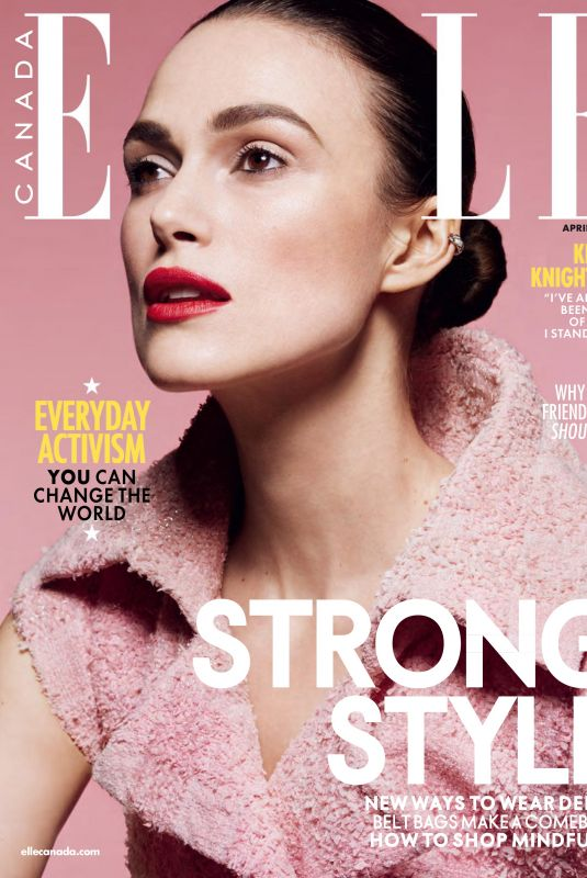 KEIRA KNIGHTLEY in Elle Magazine, Canada April 2018