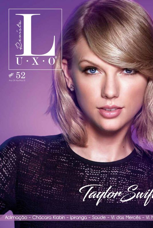 TAYLOR SWIFT in Revista Luxo, April/May 2018
