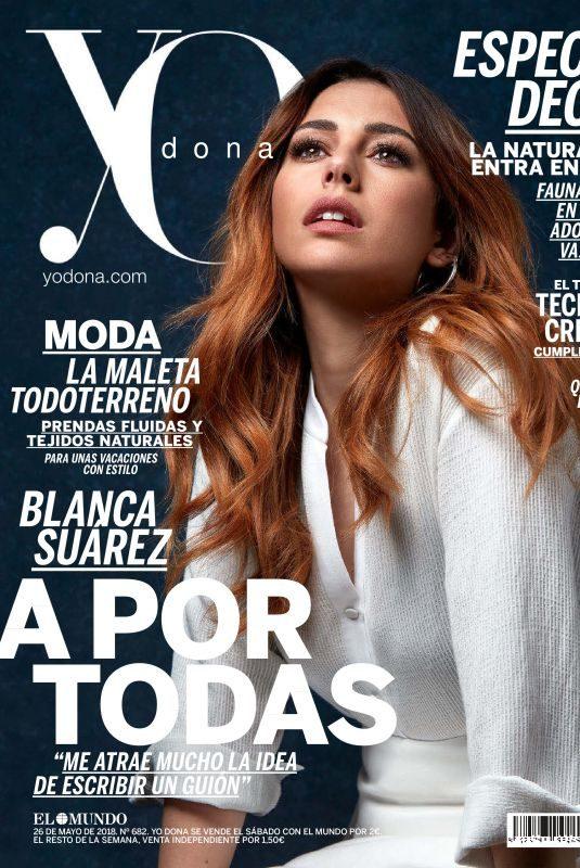 BLANCA SUAREZ in Yo Dona, May 2018 Issue