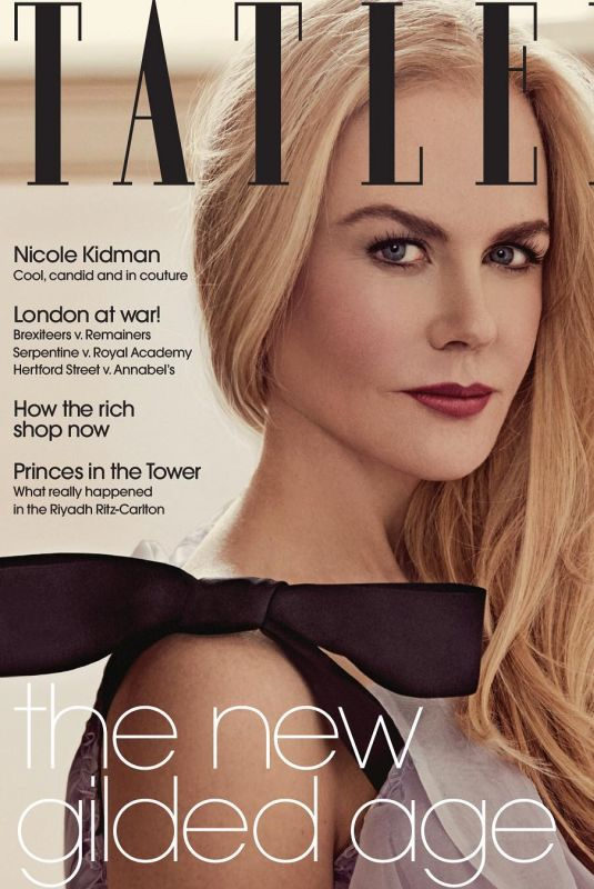 NICOLE KIDMAN in Tatler Magazine, July 2018 Issue
