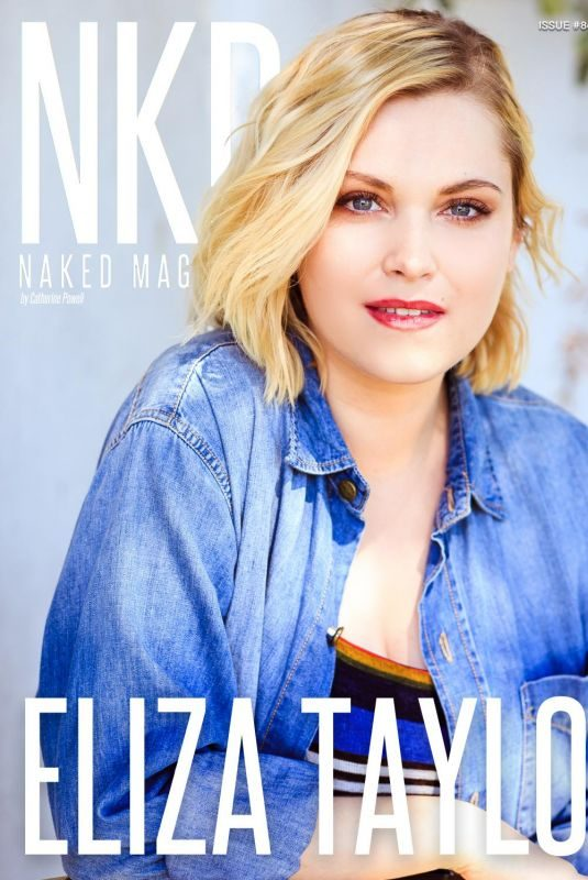 ELIZA TAYLOR in NKD Magazine, June 2018 Issue