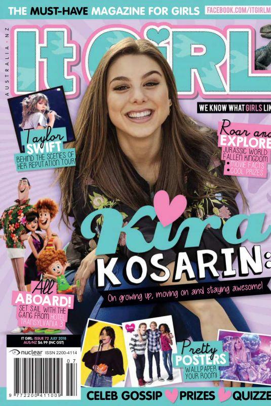 KIRA KOSARIN in IT Girl, July 2018