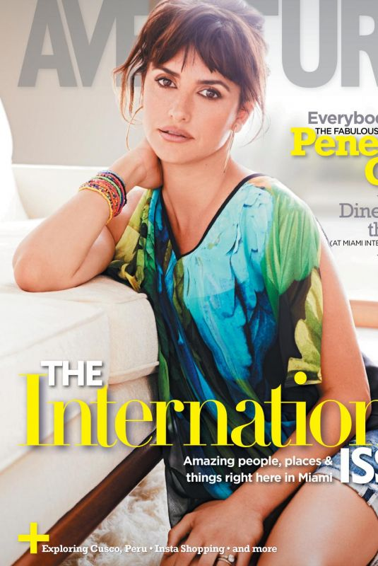 PENELOPE CRUZ in Aventura Magazine, July 2018