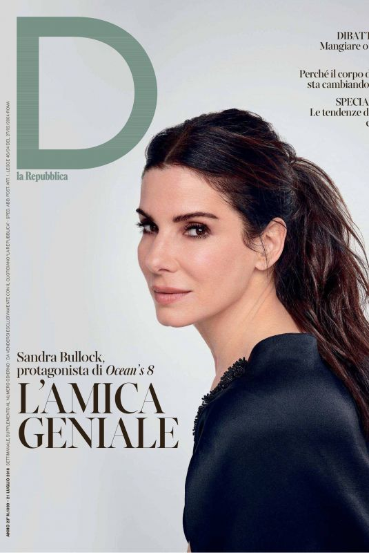 SANDRA BULLOCK in D La Repubblica Magazine, July 2018 Issue