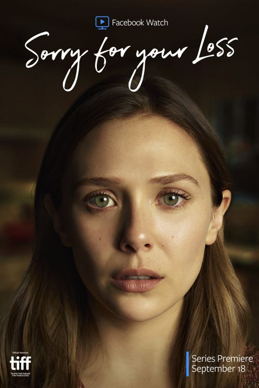 ELIZABETH OLSEN - Sorry for Your Loss Poster and Trailer