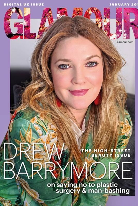 DREW BARRYMORE in Glamour Magazine, UK January 2019