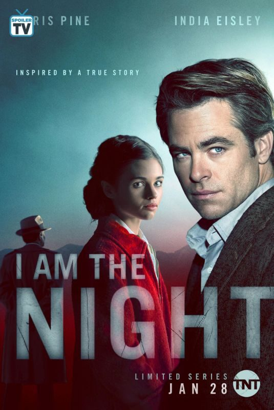 INDIA EISLEY – I Am the Night, Poster, Stills, Trailer 2019