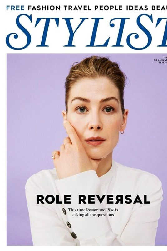 ROSAMUND PIKE in Stylist Magazine, January 2019