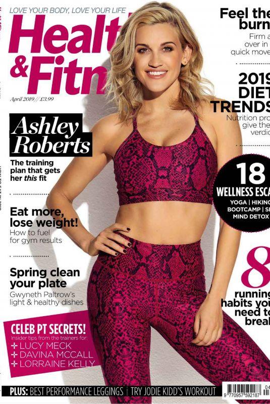 ASHLEY ROBERTS in Health & Fitness Magazine, UK April 2019