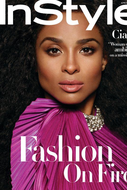 CIARA for Instyle Magazine, April 2019