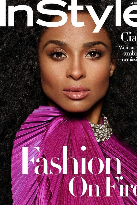 CIARA in Instyle Magazine, April 2019 Issue