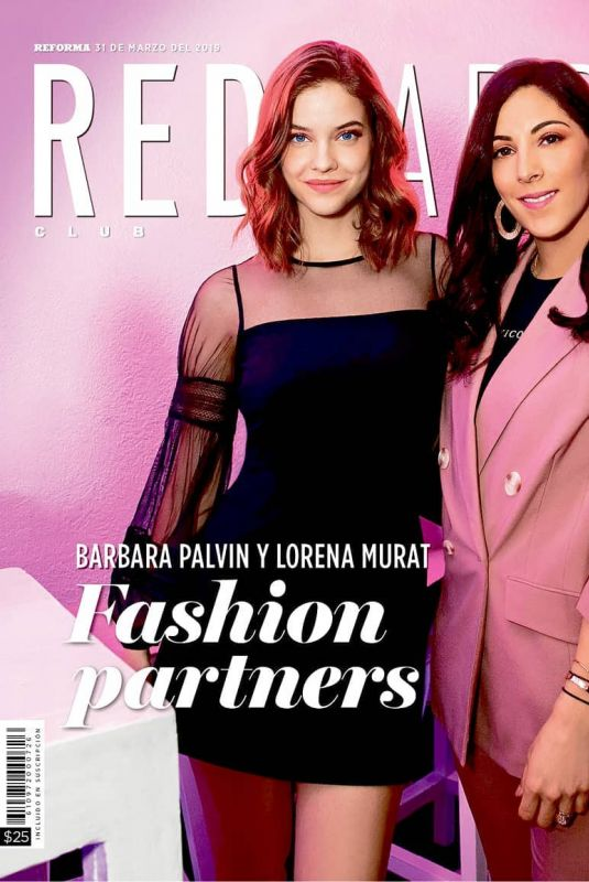 BARBARA PALVIN and LORENA MURAT on the Cover Reforma Magazine, March 2019