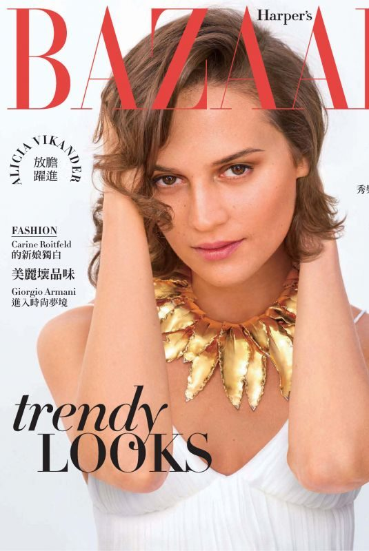 ALICIA VIKANDER in Harper's Bazaar Magazine, Taiwan May 2019