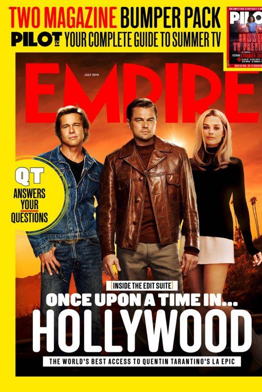 MARGOT ROBBIE, Bred Pitt and Leonardo Dicaprio on the Cover of Empire Magazine, July 2019