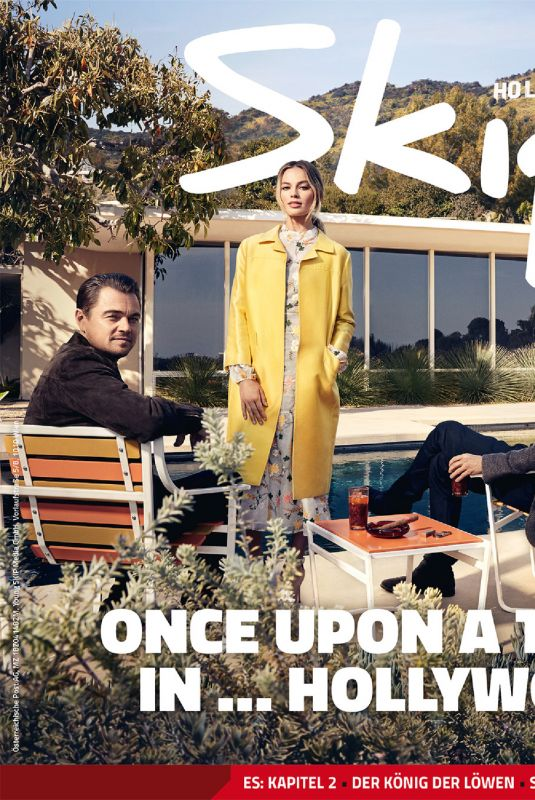 MARGOT ROBBIE, Leonardo Dicaprio and Bred Pitt on the Cover of Skip Magazine, July/August 2019