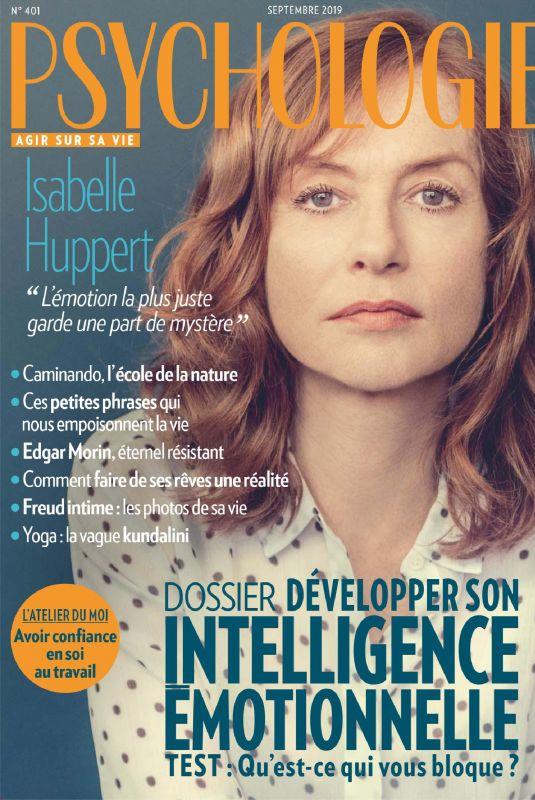 ISABELLE HUPPERT in Psychologies Magazine, France September 2019