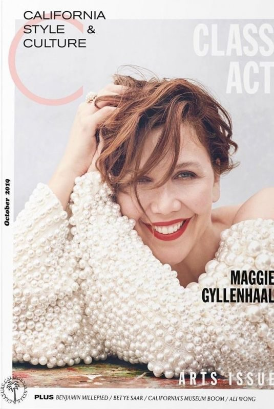 MAGGUE GYLLENHAAL in C California Style & Culture Magazine, October 2019