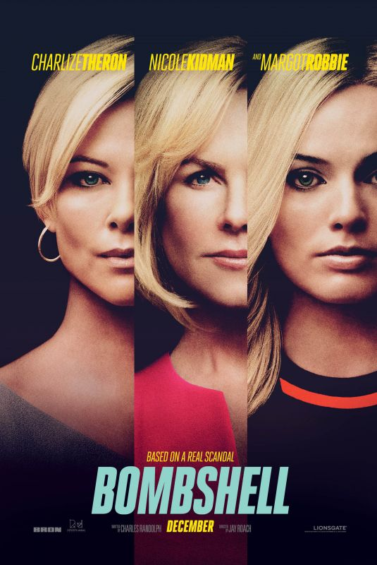 CHARLIZE THERON, NICOLE KIDMAN and MARGOT ROBBIE - Bombshell Poster and Trialer