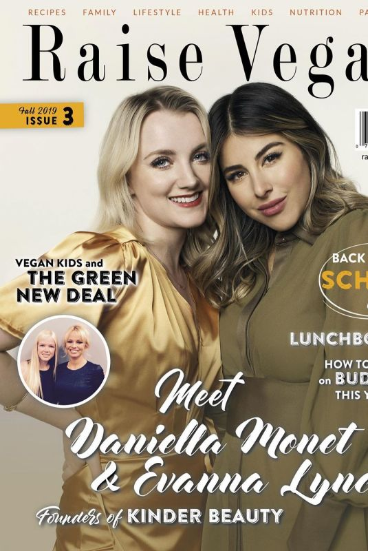 EVANNA LYNCH and DANIELLA MONET in Raise Vegan Magazine, August 2019