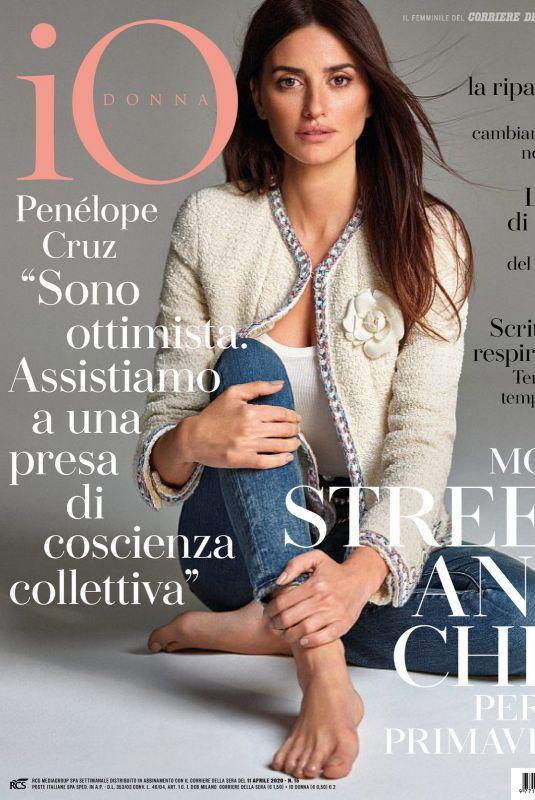 PENELOPE CRUZ in Io Donna Del Corriere Della Sera, April 2020