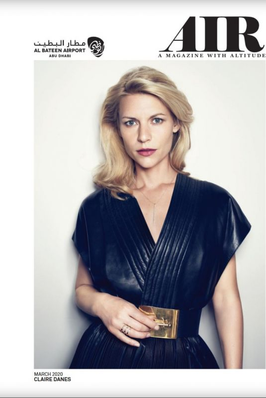 CLAIRE DANES in Air Magazine, March 2020