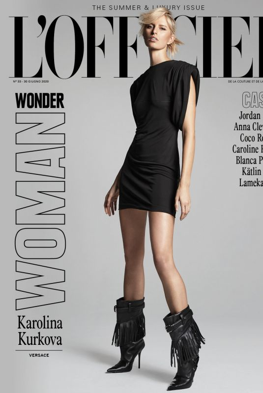 KAROLINA KURKOVA in L'Officiel Magazin, Italy Summer & Luxury Issue 2020