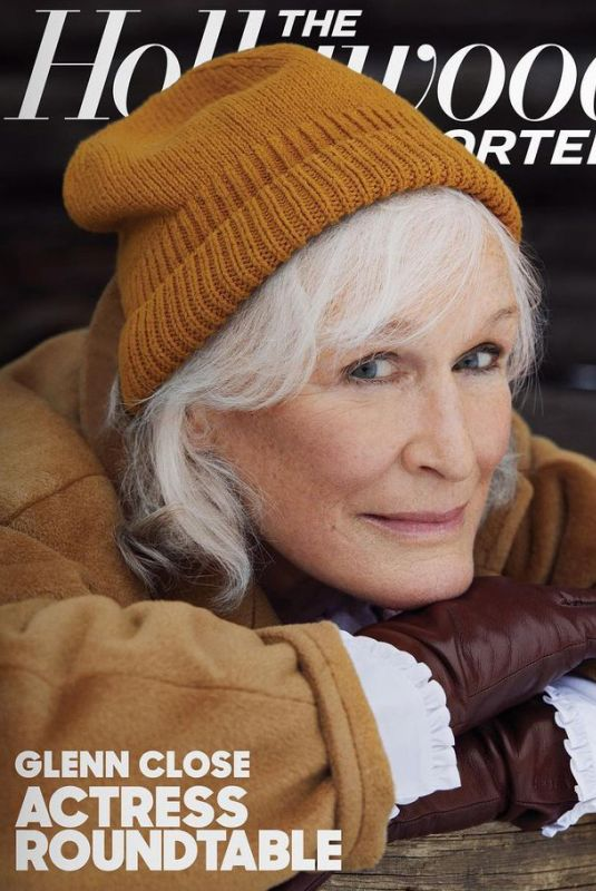GLENN CLOSE in The Hollywood Reporter, March 2021