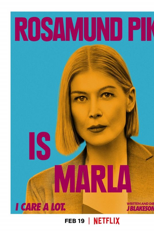 ROSAMUND PIKE – I Care A Lot, Posters and Trailer 2021