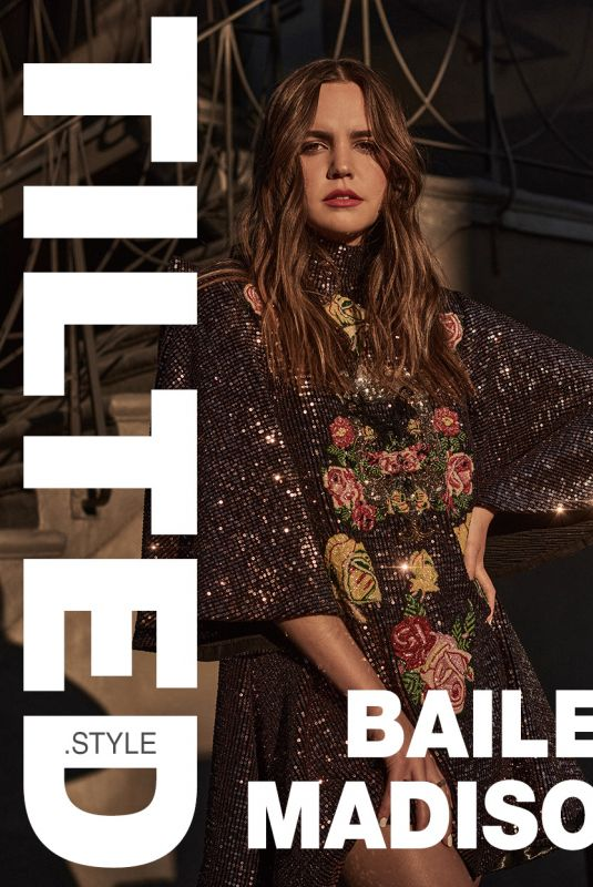 BAILEE MADISON for Tilted Style, March 2021