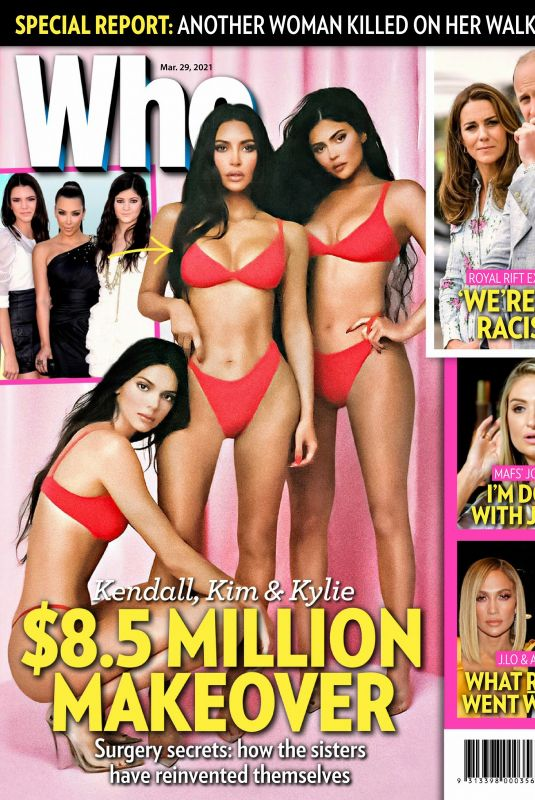 KIM KARDASHIAN and KENDALL and KYLIE JENNER in Who Magazine, March 2021