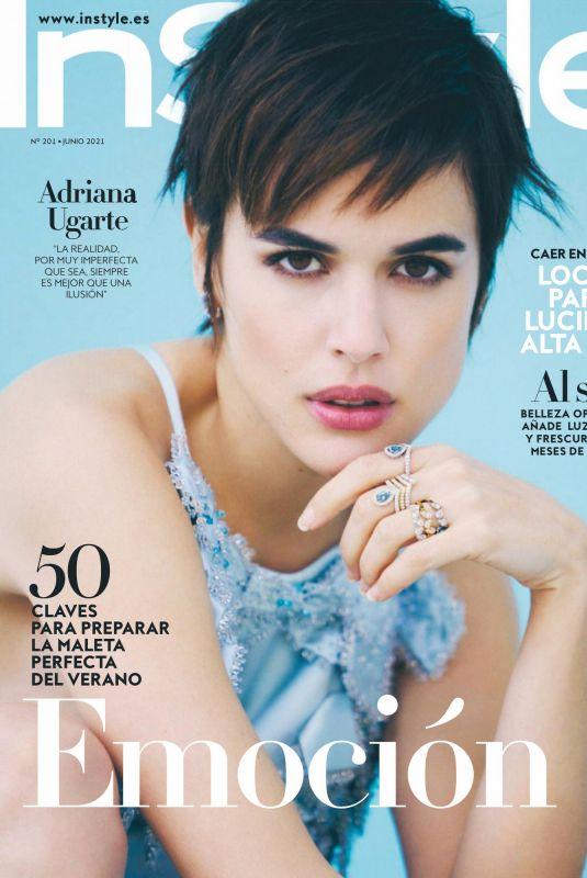 ADRIANA UGARTE in Instyle Magazine, Spain June 2021