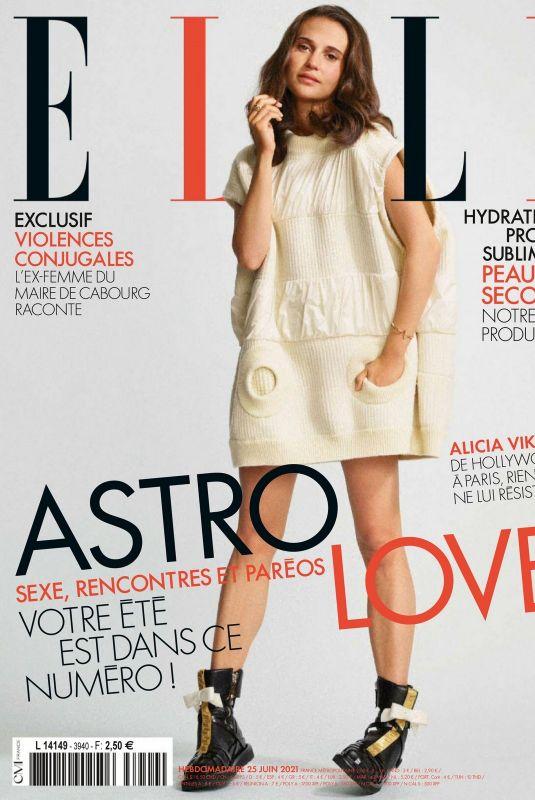 ALICIA VIKANDER in Elle Magazine, France June 2021